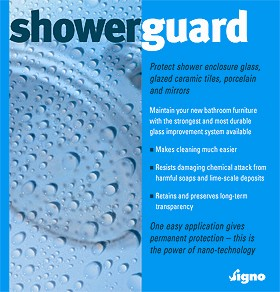 Showerguard Protects Shower Glass, Mirrors and Glazed Surface From Scum.